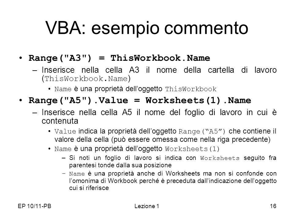 EP 10/11-PBLezione 116 VBA: esempio commento Range(