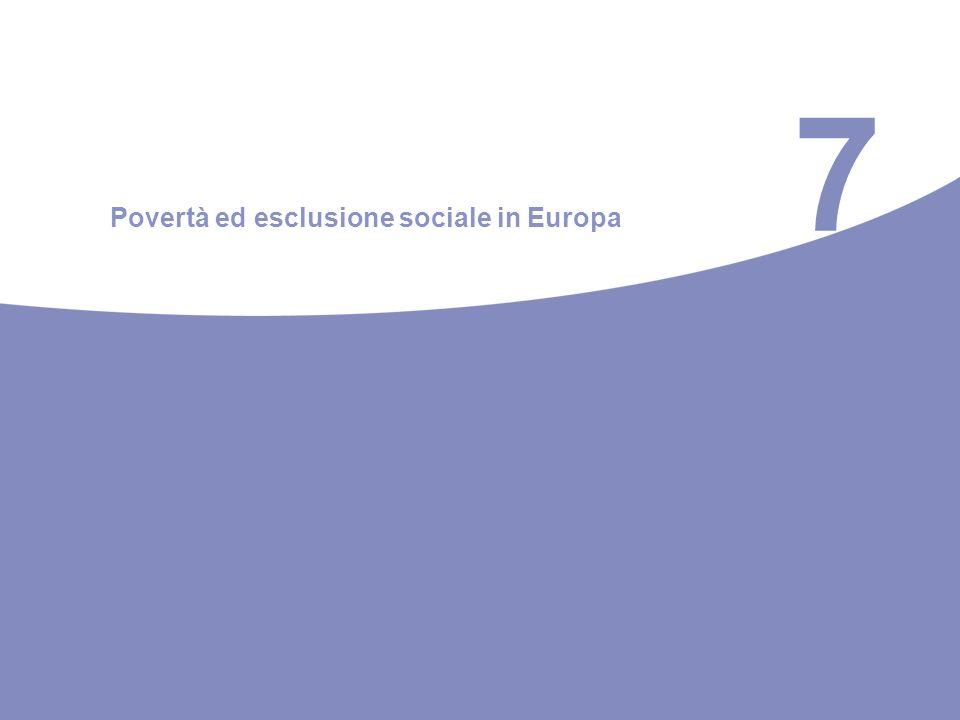 7 Povertà ed esclusione sociale in Europa