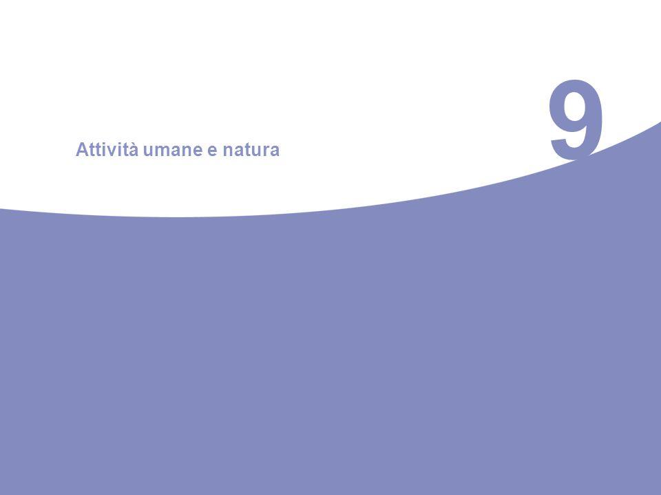 9 Attività umane e natura