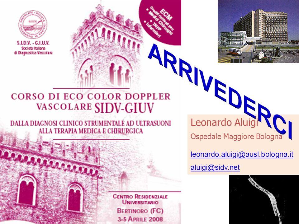 Leonardo Aluigi Ospedale Maggiore Bologna leonardo.aluigi@ausl.bologna.it aluigi@sidv.net