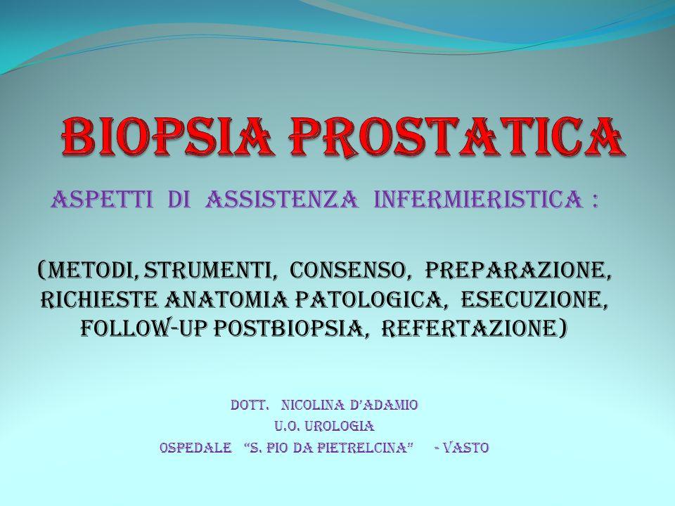 REBIOPSIA DOPO PRIMA BIOPSIA NEGATIVA 1° biopsia inadeguata: (sotto i 6 prelievi; assenza di ghiandole prostati- che; frammenti piccoli e non leggibili).