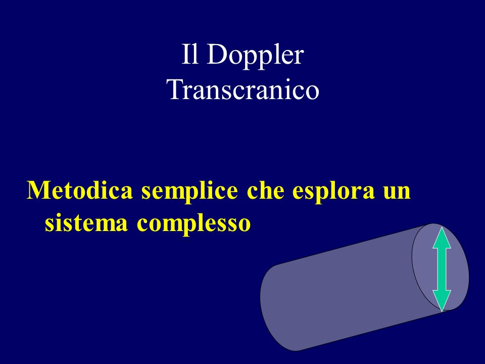 Il Doppler Transcranico Metodica semplice che esplora un sistema complesso