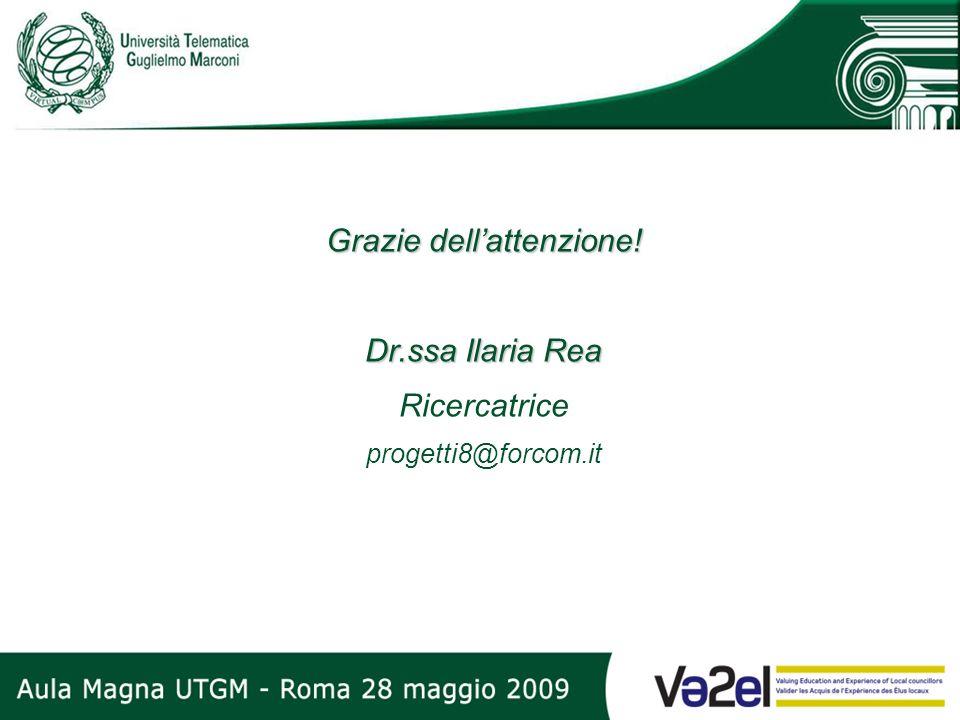 Grazie dellattenzione! Dr.ssa Ilaria Rea Ricercatrice progetti8@forcom.it