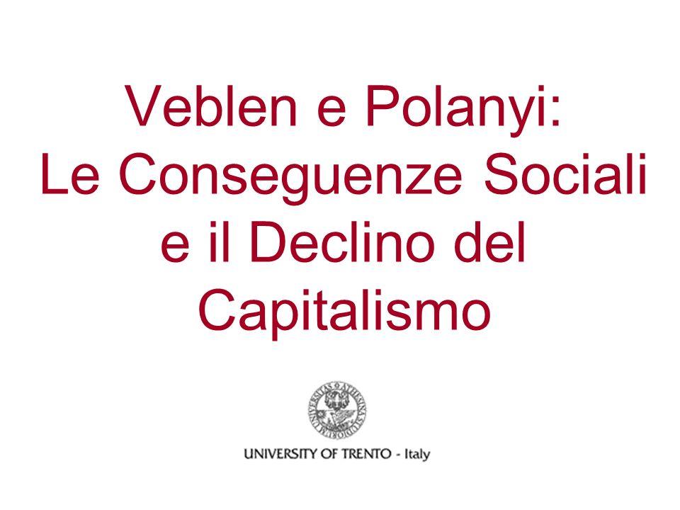 LUomo Sociale Neanche Polanyi crede che lHomo Oeconomicus possa fornire un modello universale delluomo: Aristotele aveva ragione: luomo è un essere sociale [...] Leconomia delluomo, di regola, è sommersa nei suoi rapporti sociali.