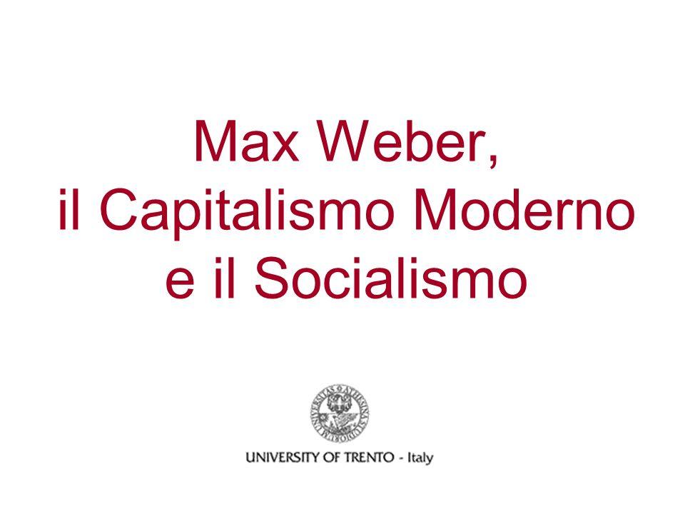 Max Weber, il Capitalismo Moderno e il Socialismo