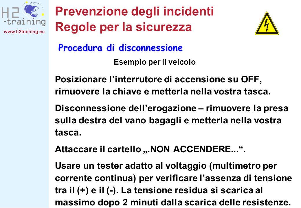 www.h2training.eu Prevenzione degli incidenti Regole per la sicurezza Posizionare linterrutore di accensione su OFF, rimuovere la chiave e metterla ne