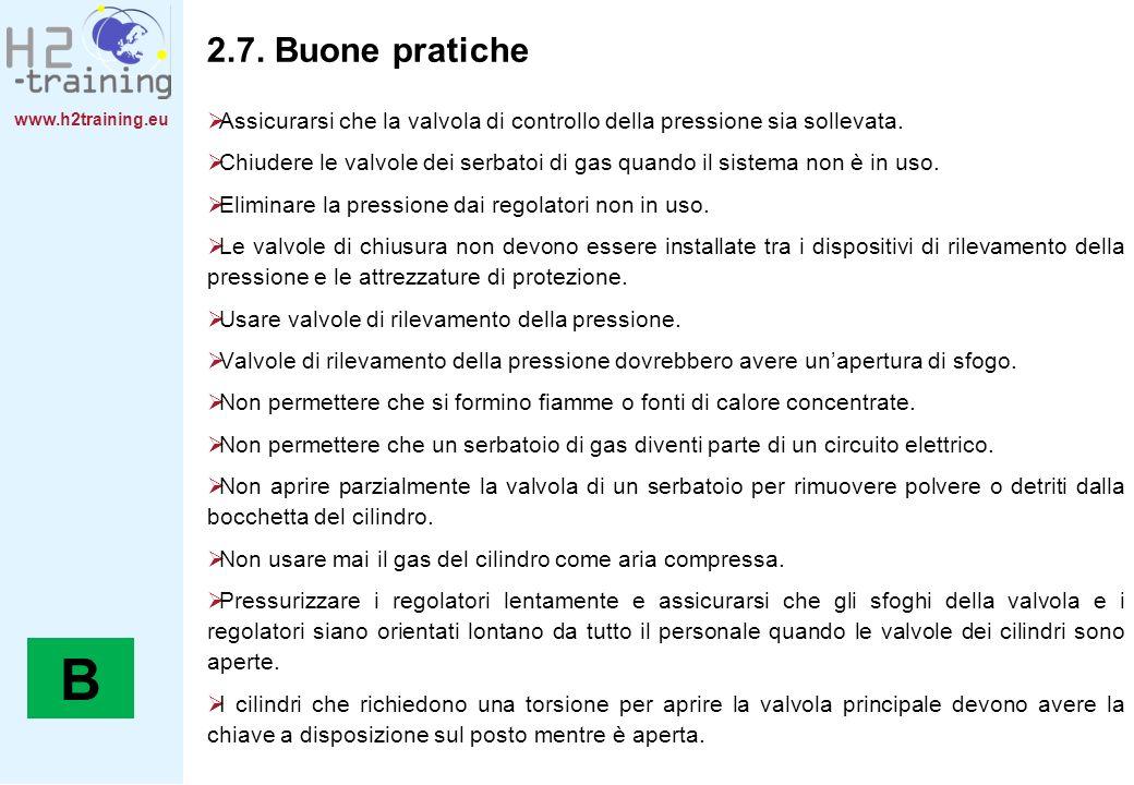 www.h2training.eu 2.7. Buone pratiche Assicurarsi che la valvola di controllo della pressione sia sollevata. Chiudere le valvole dei serbatoi di gas q