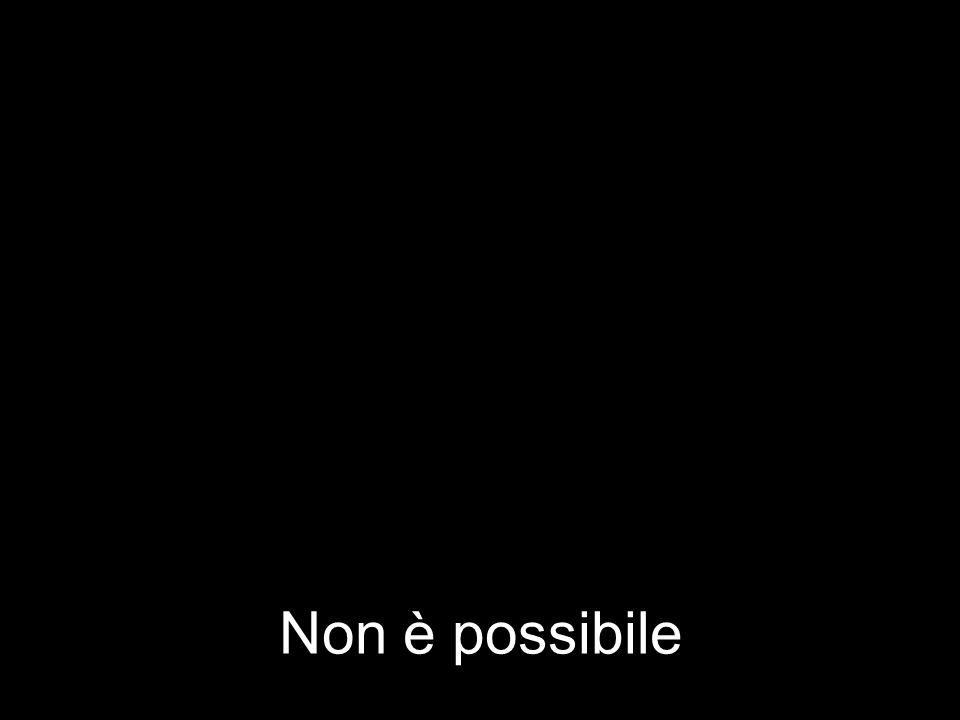 Non è possibile