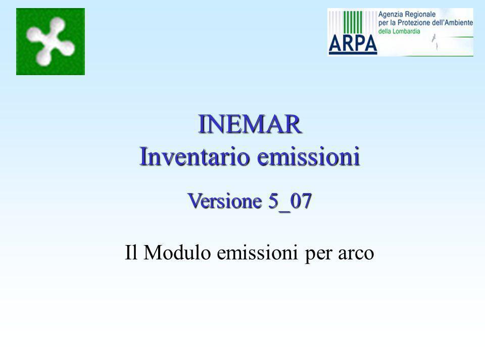 INEMAR Inventario emissioni Versione 5_07 Il Modulo emissioni per arco