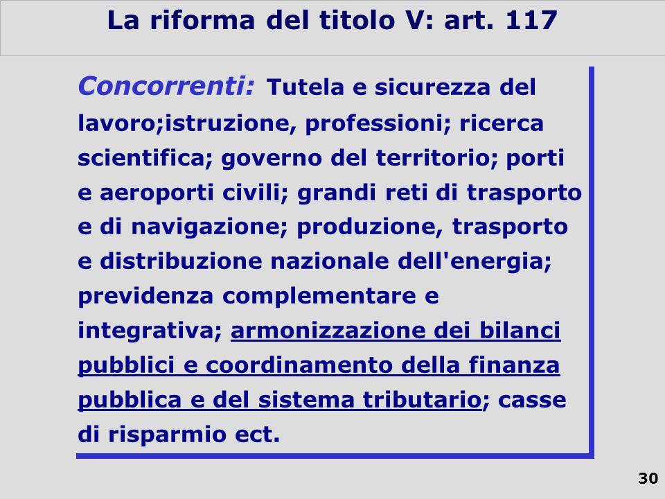 30 La riforma del titolo V: art.