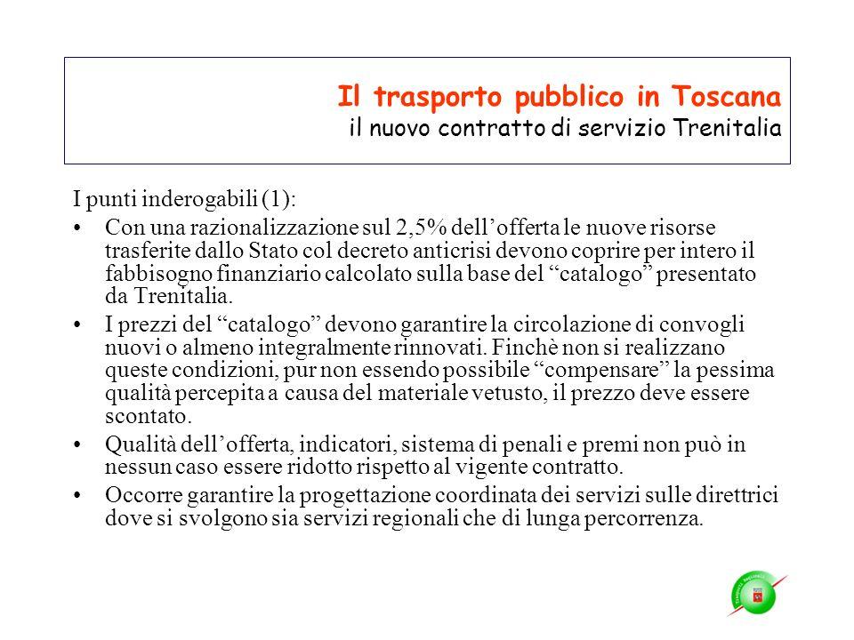 Il trasporto pubblico in Toscana il nuovo contratto di servizio Trenitalia I punti inderogabili (1): Con una razionalizzazione sul 2,5% dellofferta le