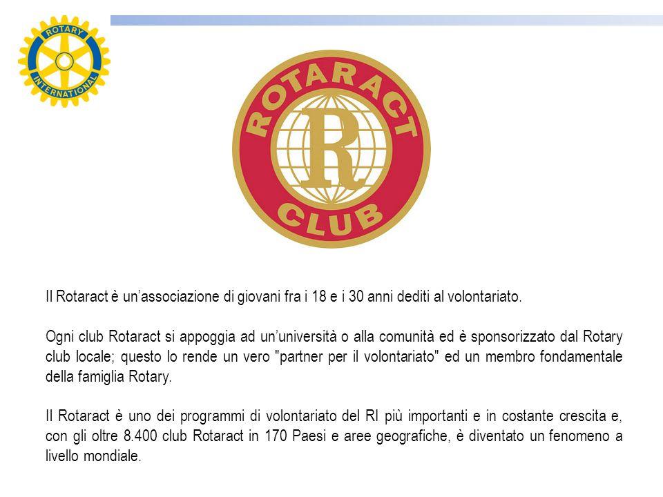 Il Rotaract è unassociazione di giovani fra i 18 e i 30 anni dediti al volontariato. Ogni club Rotaract si appoggia ad ununiversità o alla comunità ed