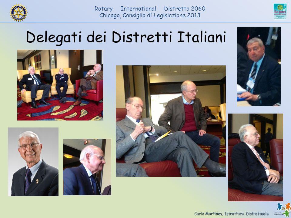 Carlo Martines, Istruttore Distrettuale Rotary International Distretto 2060 Chicago, Consiglio di Legislazione 2013 Delegati dei Distretti Italiani
