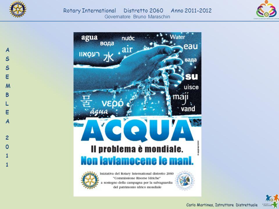 Carlo Martines, Istruttore Distrettuale Rotary International Distretto 2060 Anno 2011-2012 Governatore Bruno Maraschin