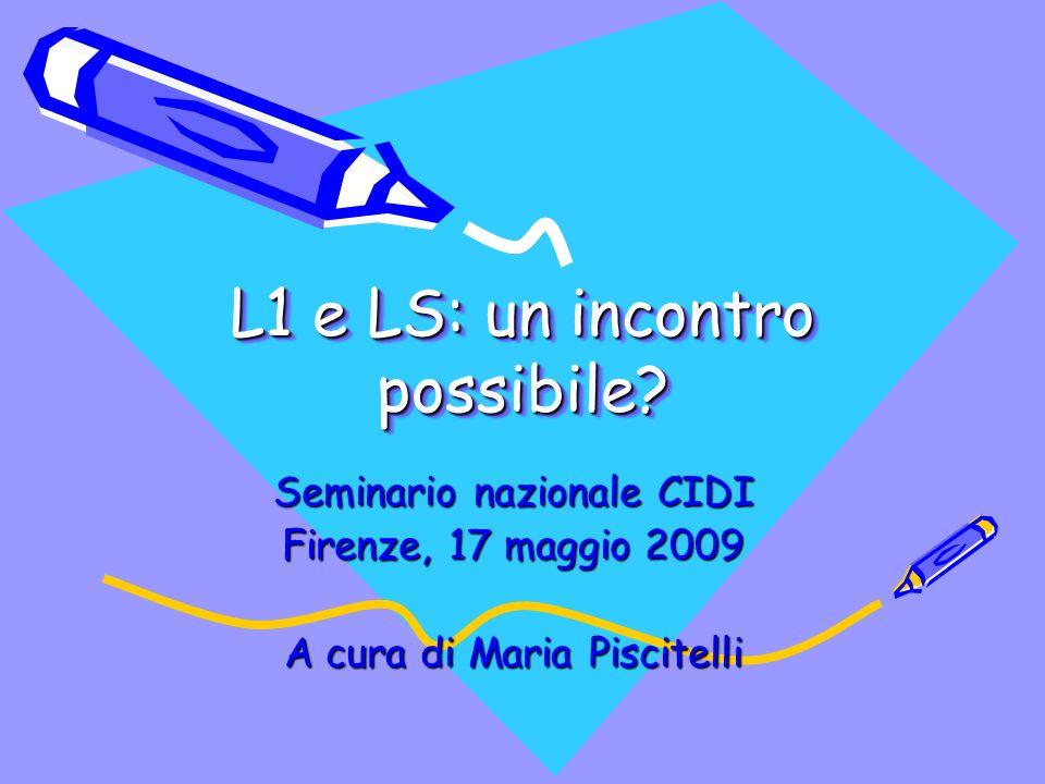 L1 e LS: un incontro possibile.