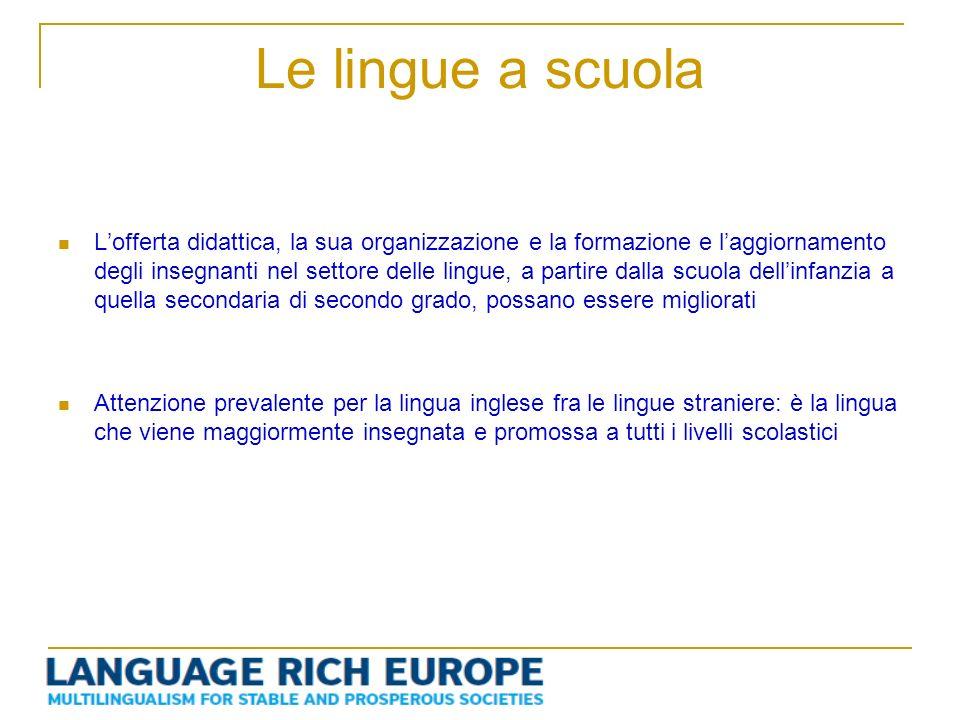 Le lingue a scuola Lofferta didattica, la sua organizzazione e la formazione e laggiornamento degli insegnanti nel settore delle lingue, a partire dal