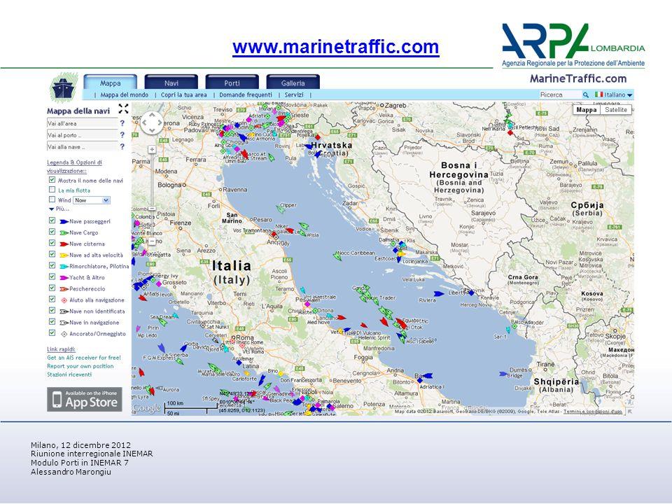 Milano, 12 dicembre 2012 Riunione interregionale INEMAR Modulo Porti in INEMAR 7 Alessandro Marongiu www.marinetraffic.com