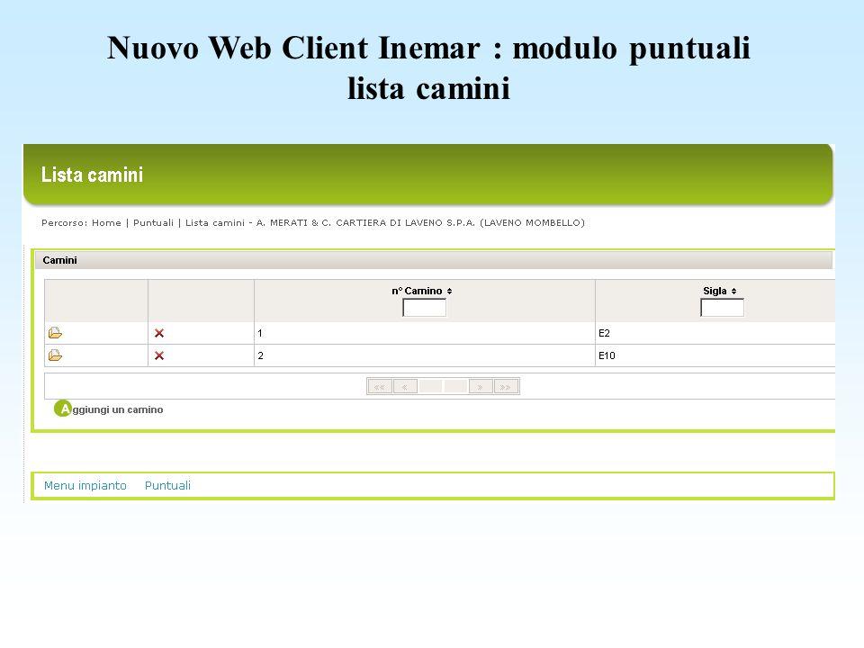 Nuovo Web Client Inemar : modulo puntuali lista camini