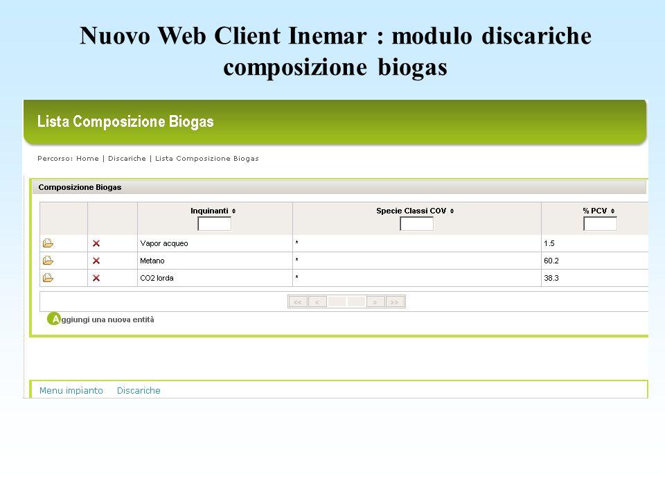 Nuovo Web Client Inemar : modulo discariche composizione biogas