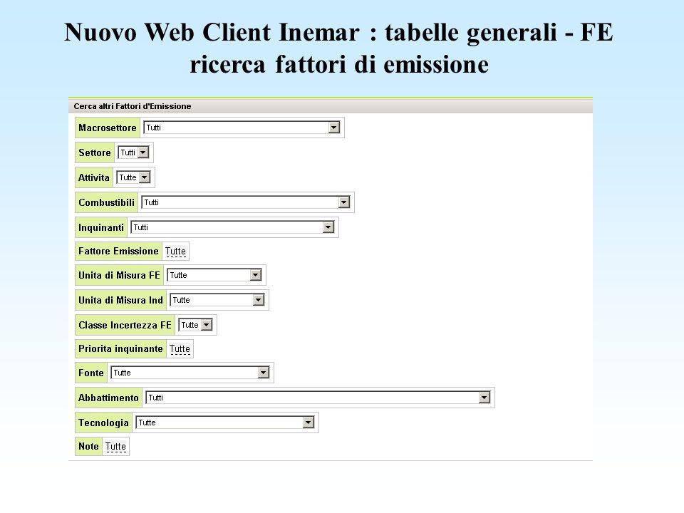 Nuovo Web Client Inemar : tabelle generali - FE ricerca fattori di emissione