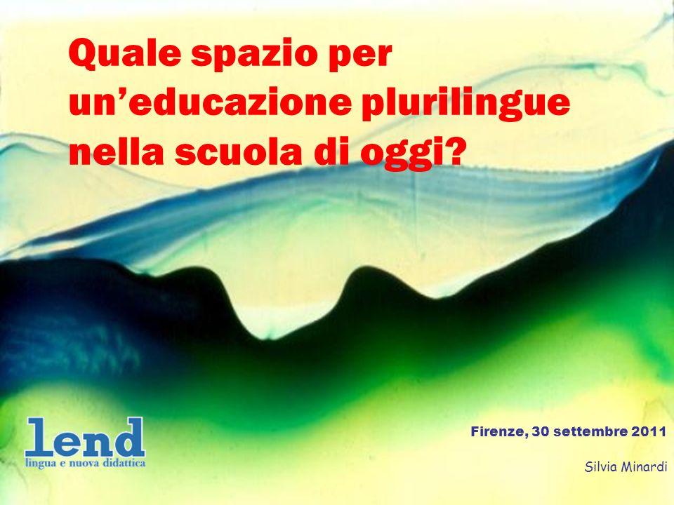 1 Quale spazio per uneducazione plurilingue nella scuola di oggi.