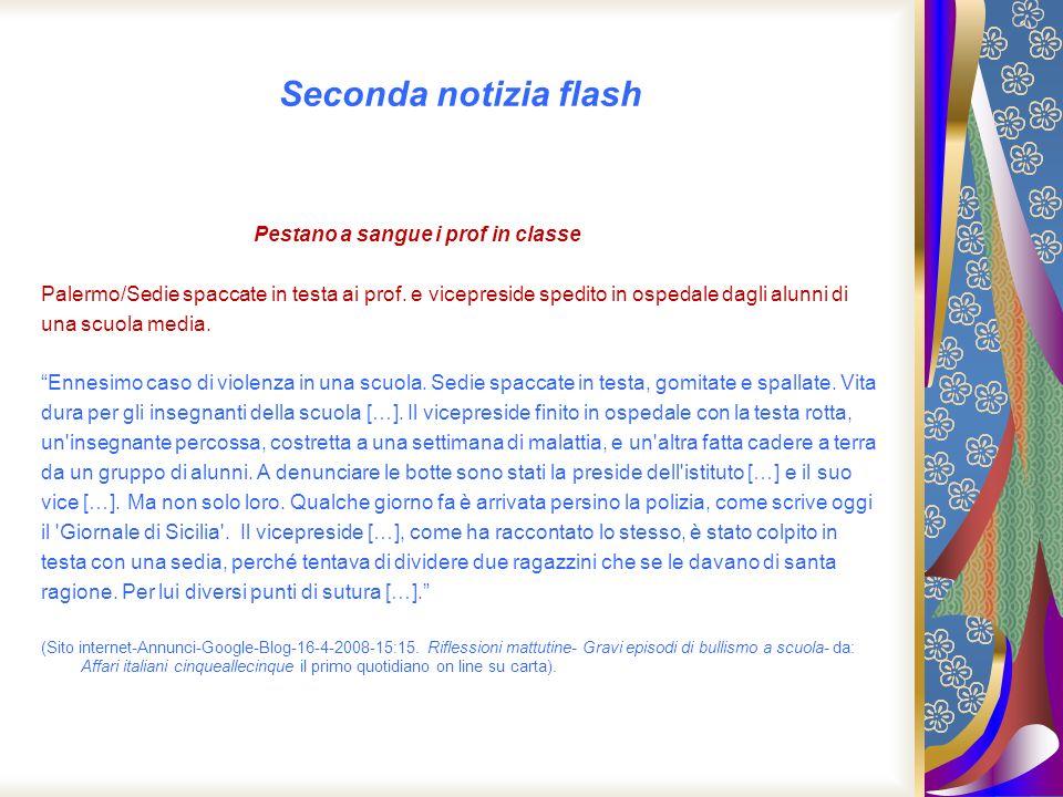 Seconda notizia flash Pestano a sangue i prof in classe Palermo/Sedie spaccate in testa ai prof. e vicepreside spedito in ospedale dagli alunni di una