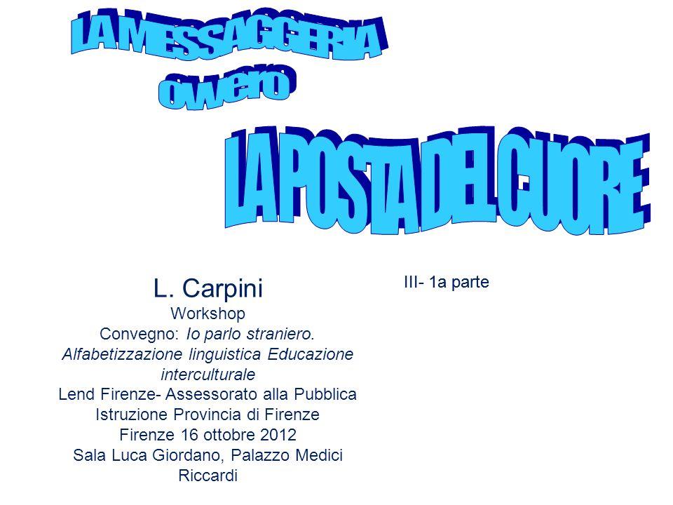 L.Carpini Workshop Convegno: Io parlo straniero.