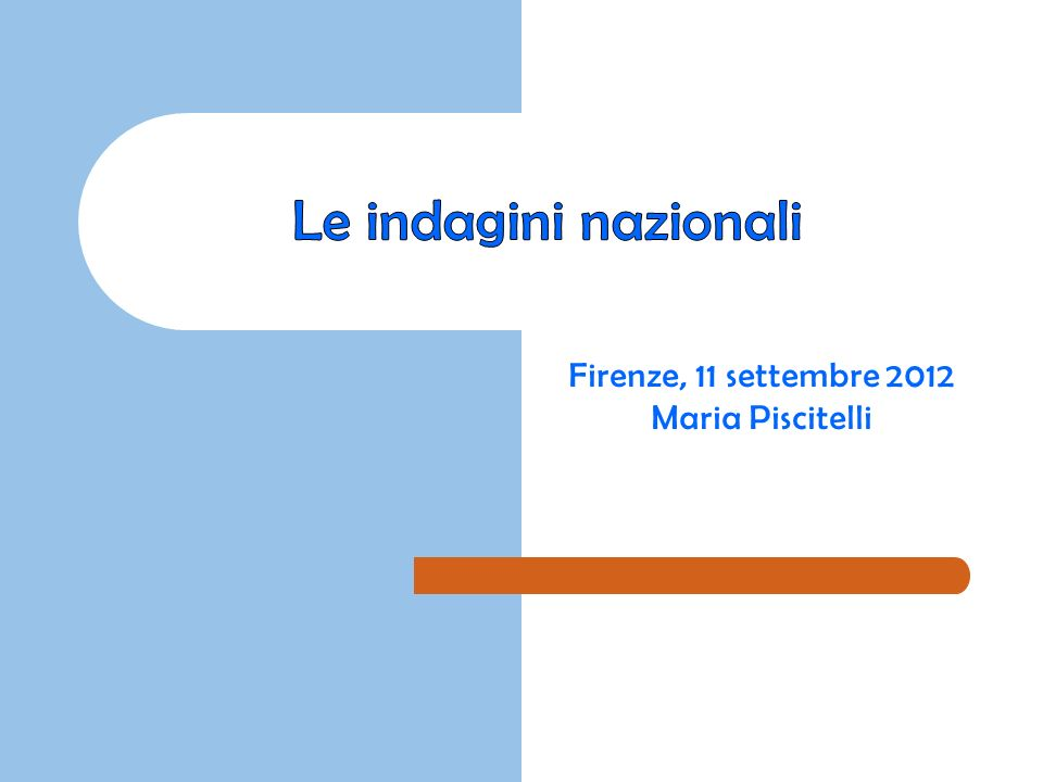 Firenze, 11 settembre 2012 Maria Piscitelli