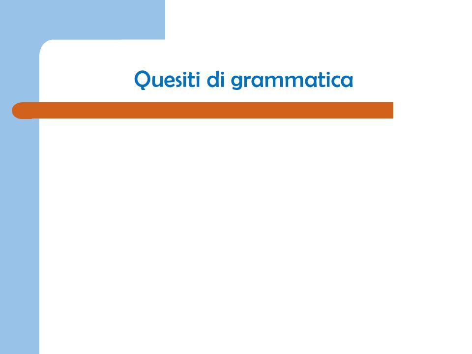 Quesiti di grammatica