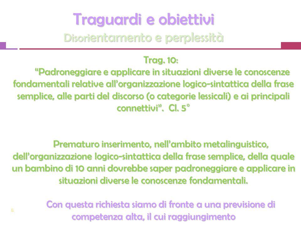 [1 Traguardi e obiettivi Disori entamento e perplessità Trag.