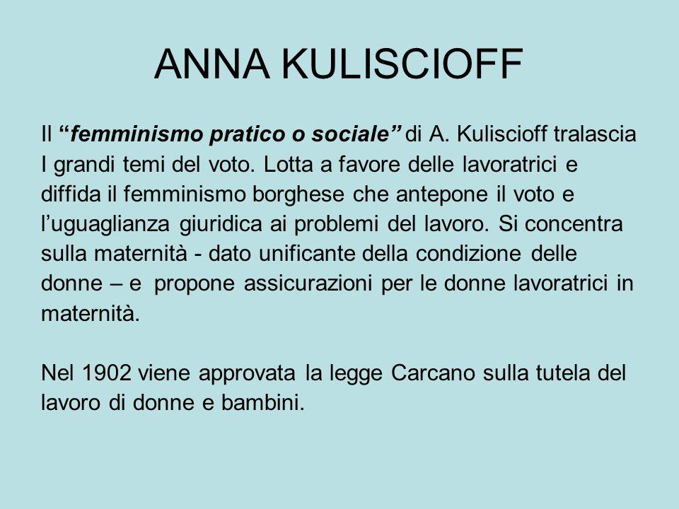 ANNA KULISCIOFF Il femminismo pratico o sociale di A.