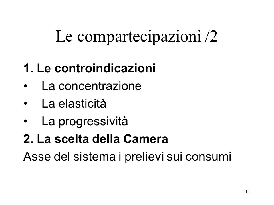 11 Le compartecipazioni /2 1.