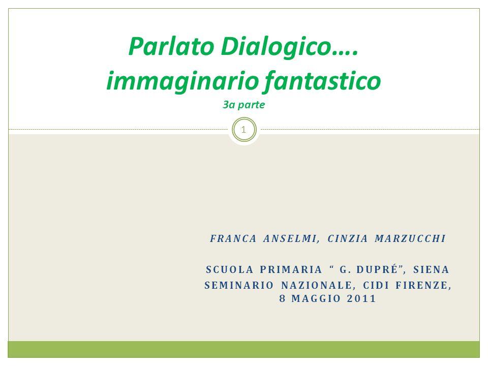 FRANCA ANSELMI, CINZIA MARZUCCHI SCUOLA PRIMARIA G.