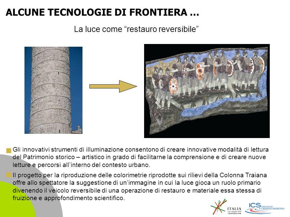 | 7 La luce come restauro reversibile Gli innovativi strumenti di illuminazione consentono di creare innovative modalità di lettura del Patrimonio storico – artistico in grado di facilitarne la comprensione e di creare nuove letture e percorsi allinterno del contesto urbano.