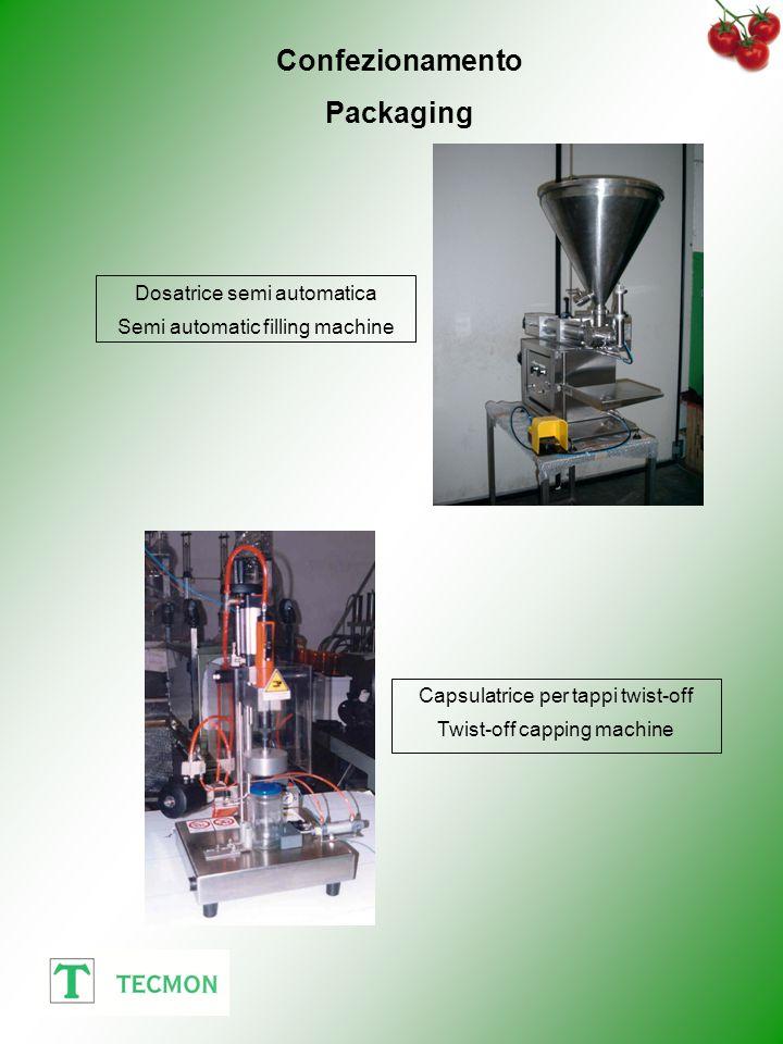 Confezionamento Packaging Dosatrice semi automatica Semi automatic filling machine Capsulatrice per tappi twist-off Twist-off capping machine