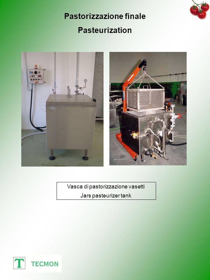 Pastorizzazione finale Pasteurization Vasca di pastorizzazione vasetti Jars pasteurizer tank