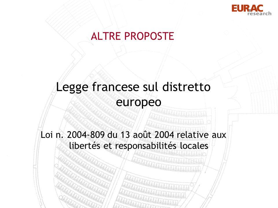 ALTRE PROPOSTE Legge francese sul distretto europeo Loi n.