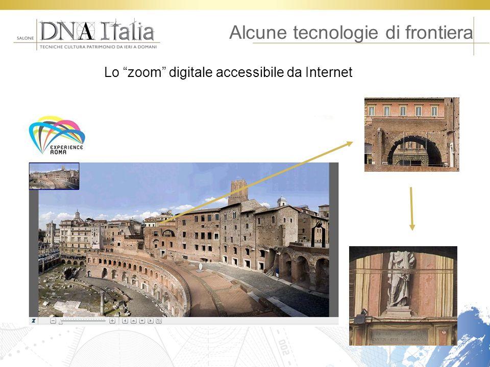 Alcune tecnologie di frontiera Lo zoom digitale accessibile da Internet