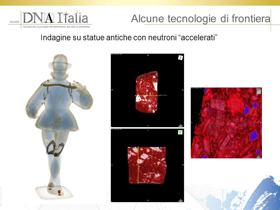 Alcune tecnologie di frontiera Indagine su statue antiche con neutroni accelerati
