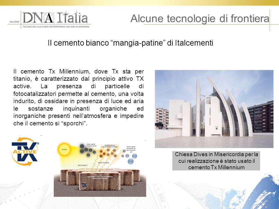 Alcune tecnologie di frontiera Chiesa Dives in Misericordia per la cui realizzazione è stato usato il cemento Tx Millennium Il cemento Tx Millennium,