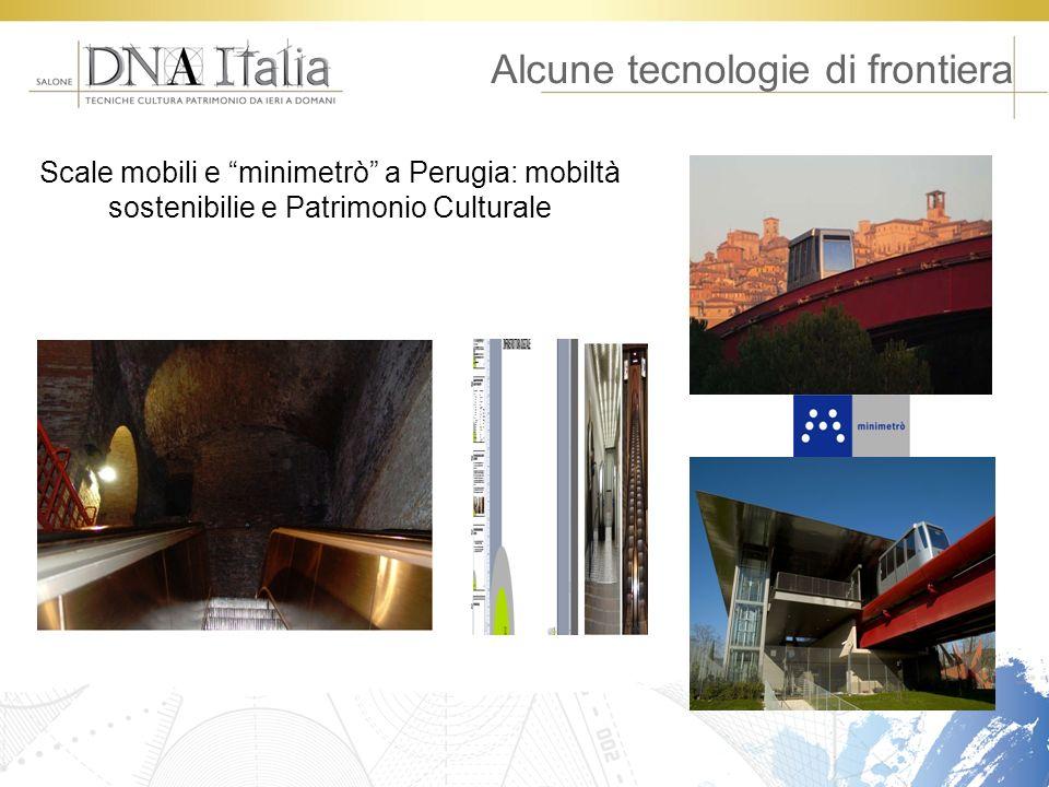 Alcune tecnologie di frontiera Scale mobili e minimetrò a Perugia: mobiltà sostenibilie e Patrimonio Culturale