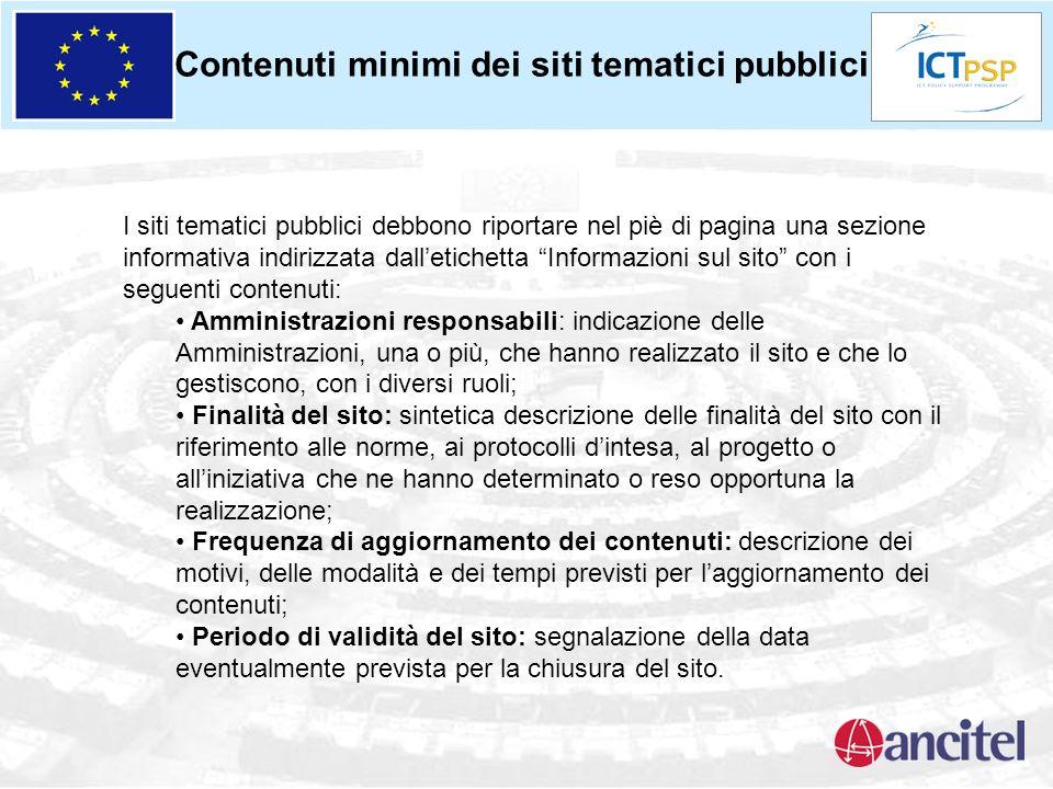 Contenuti minimi dei siti tematici pubblici I siti tematici pubblici debbono riportare nel piè di pagina una sezione informativa indirizzata dalletich