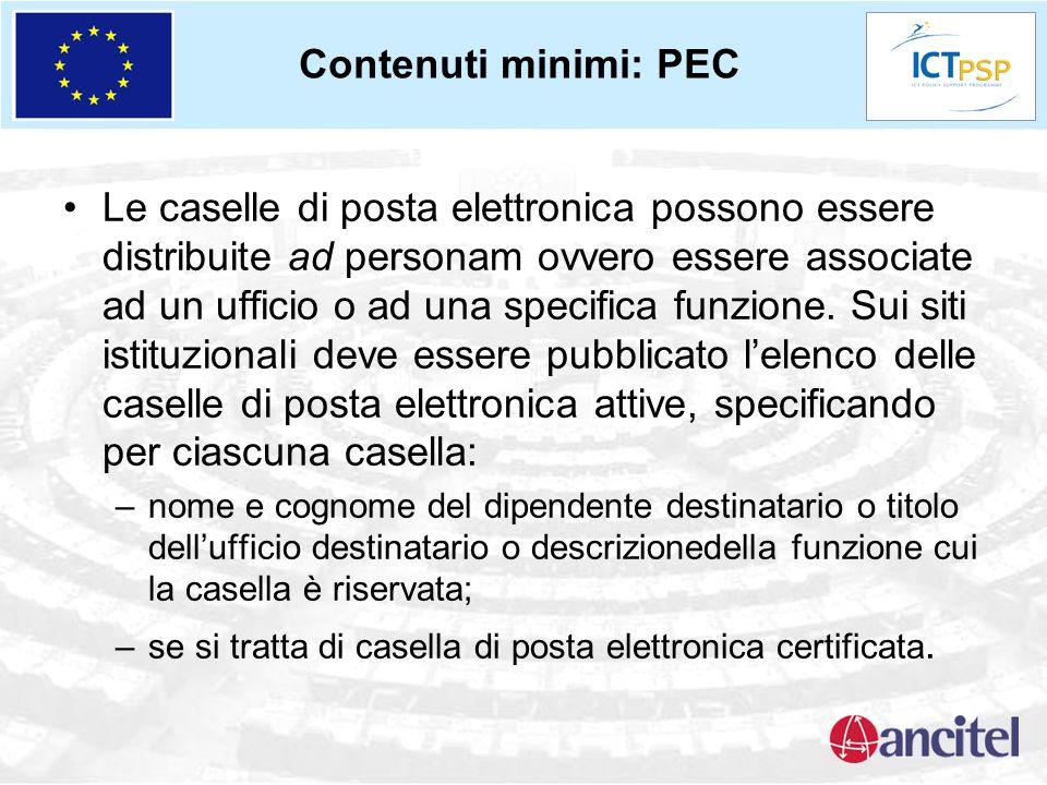 Contenuti minimi: PEC Le caselle di posta elettronica possono essere distribuite ad personam ovvero essere associate ad un ufficio o ad una specifica