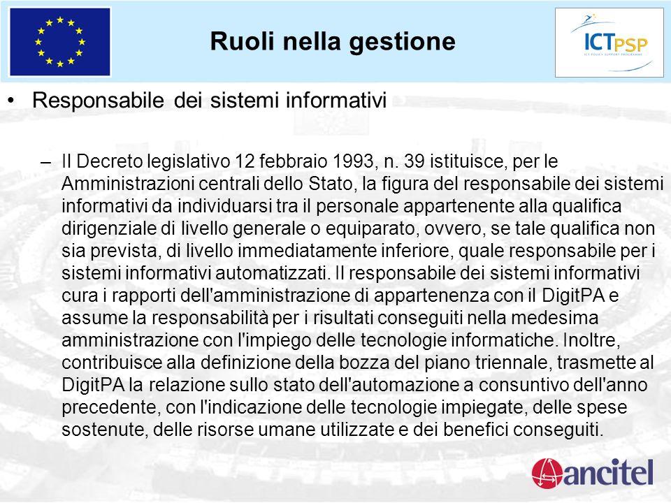 Responsabile dei sistemi informativi –Il Decreto legislativo 12 febbraio 1993, n. 39 istituisce, per le Amministrazioni centrali dello Stato, la figur
