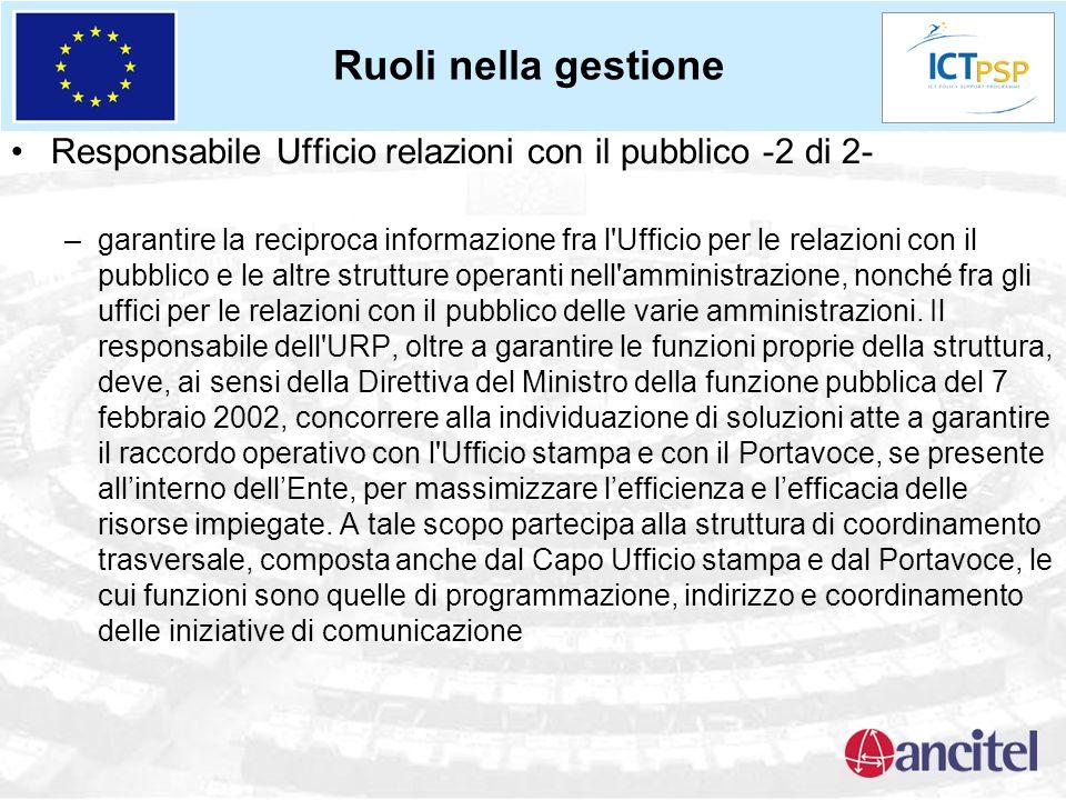 Responsabile Ufficio relazioni con il pubblico -2 di 2- –garantire la reciproca informazione fra l'Ufficio per le relazioni con il pubblico e le altre