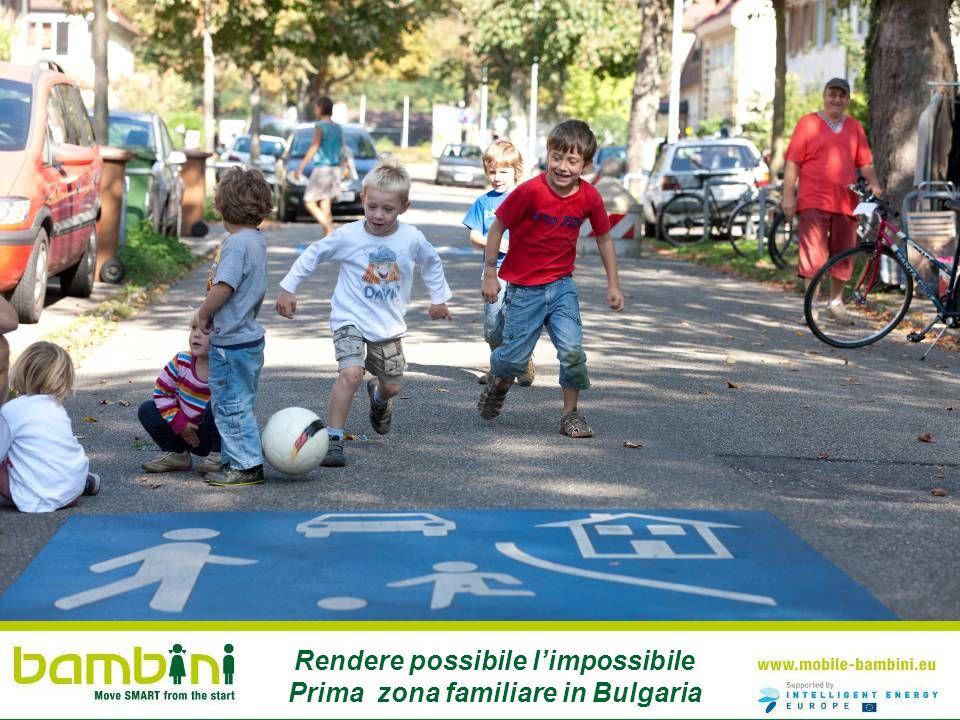Rendere possibile limpossibile Prima zona familiare in Bulgaria