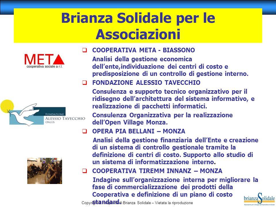 Copyright & Proprietà di Brianza Solidale – Vietata la riproduzione COOPERATIVA META - BIASSONO Analisi della gestione economica dellente,individuazio