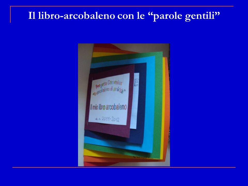 Il libro-arcobaleno con le parole gentili