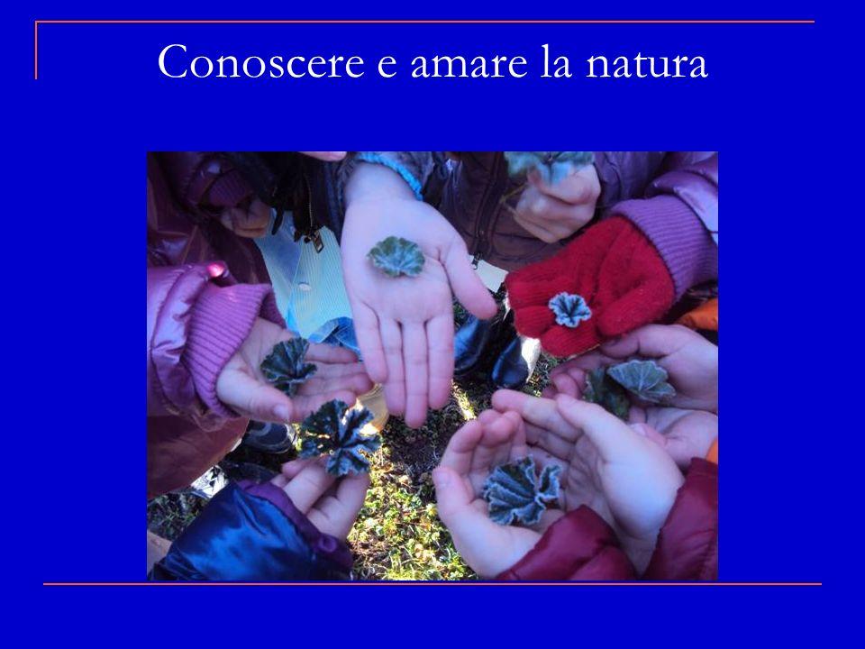 Conoscere e amare la natura