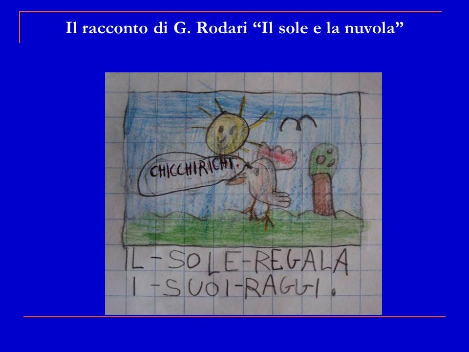 Il racconto di G. Rodari Il sole e la nuvola
